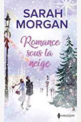 Romance sous la neige : Un Noël dans ses bras - Un enfant pour Noël (Les Favoris Harlequin) Format Kindle