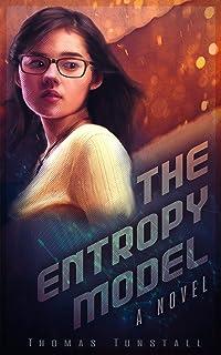THE ENTROPY MODEL: A Novel
