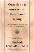 Questions and Answers on Death and Dying: A Companion Volume to On Death and Dying (English Edition)