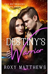 Destiny's Warrior: A Gods and Mortals Romance Series, Percy Jackson for Adults (Pale Bay Treasures Finale) Kindle Edition
