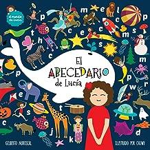 El abecedario de Lucia (El mundo de Lucia) (Volume 9) (Spanish Edition)