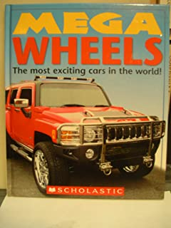Mega Wheels: The Most Exciting Cars in the World by Christiane Gunzi (2007) Hardcover