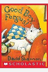 Good Boy, Fergus! Kindle Edition