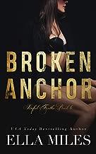 Broken Anchor (Sinful Truths Book 6)