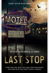 Last Stop: Horror on Route 13 Kindle Edition