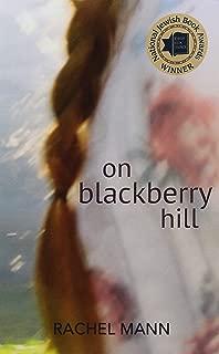 On Blackberry Hill