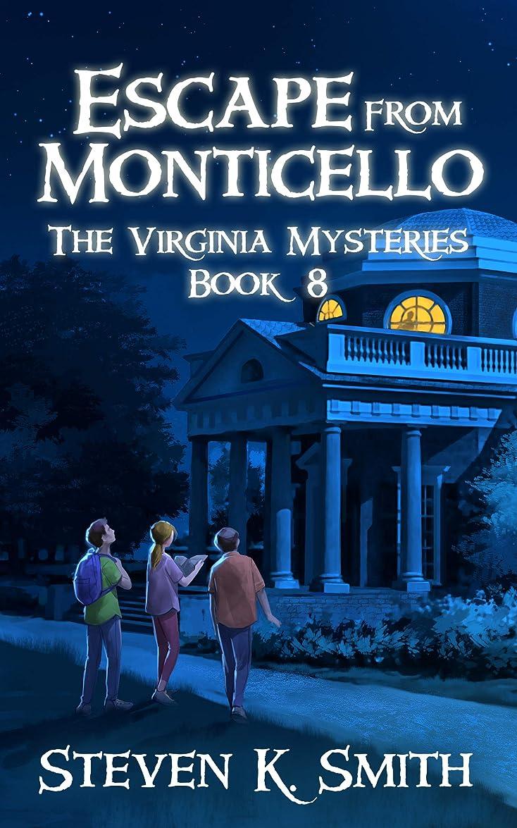 手伝うベンチチキンEscape from Monticello (The Virginia Mysteries Book 8) (English Edition)