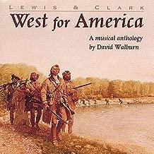 Lewis & Clark: West For America