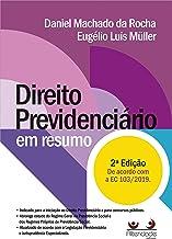 Direito Previdenciário em Resumo, 2 Ed.