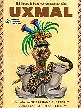 El hechicero enano de Uxmal (Spanish Edition)