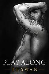 Play Along (English Edition) Format Kindle