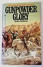 Gunpowder Glory