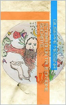 Storia di un tale di nome Socrate