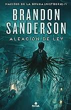 Aleación de ley / The Alloy of Law (Nacidos de la bruma / Mistborn) (Spanish Edition)