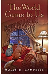 The World Came To Us Kindle Edition
