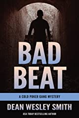 Bad Beat: A Cold Poker Gang Mystery Kindle Edition
