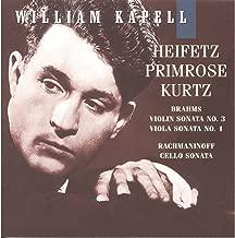 William Kapell Edition, Vol. 7: Heifetz; Primrose; Kurtz; Brahms: Violin Sonata No.3; Viola Sonata No.1; Rachmaninoff: Cello Sonata