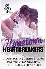 Hometown Heartbreakers Kindle Edition