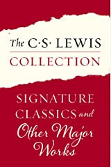 The C. S. Lewis Collection: Signature Classics and Other Major Works: The Eleven Titles Include: Mere Christianity; The Screwtape Letters, Miracles; The ... Surprised by Joy; and Letters to Malcolm Kindle Edition