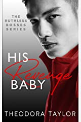 His Revenge Baby: 50 Loving States, Washington (Ruthless Bosses Book 2) Kindle Edition