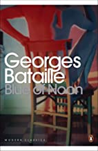 Blue of Noon (Penguin Classics)