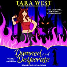 Damned and Desperate: Eternally Yours Series, Book 3