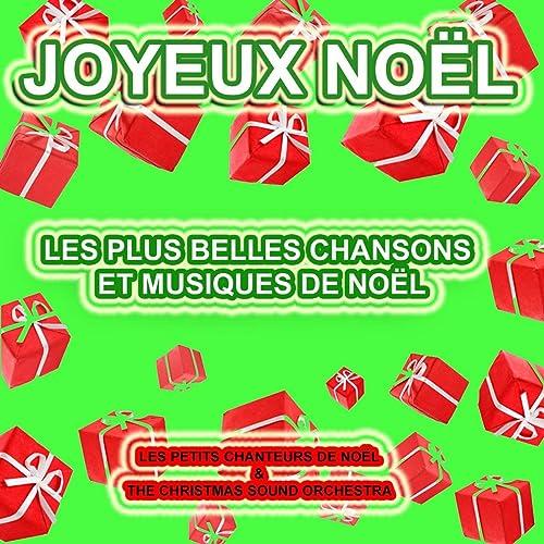 Chanson Un Joyeux Noel.Joyeux Noel Les Plus Belles Chansons Et Musiques De Noel