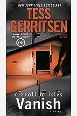 Vanish: A Rizzoli & Isles Novel Kindle Edition