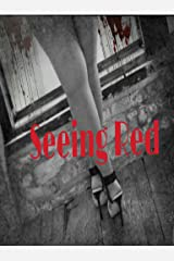Seeing Red (Author LeAndrea Mack Book 1) Kindle Edition