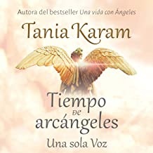 Tiempo de Arcángeles [The Time of Archangels]