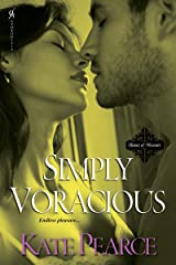 Simply Voracious (The House of Pleasure Book 8) Kindle Edition