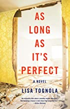 As Long As It's Perfect: A Novel
