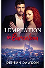 Temptation in Barcelona (From Europe With Love Book 3) Kindle Edition