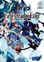 表紙: Fate/strange Fake (4) (TYPE-MOON BOOKS) | 成田 良悟/TYPE-MOON