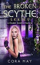 A Dark Inheritance (The Broken Scythe Series Book 1)