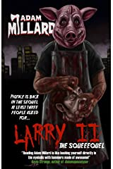 Larry 2: The Squeequel Kindle Edition