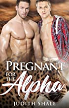Pregnant for the Alpha (Hanglake Omegas Book 2) (English Edition)