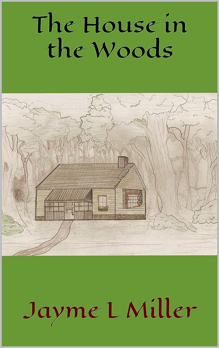 配偶者合法終了しましたThe House in the Woods (English Edition)