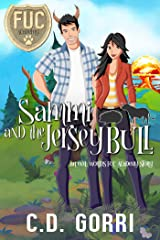 Sammi and the Jersey Bull (FUC Academy Book 21) Kindle Edition