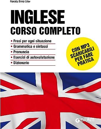 Inglese. Corso completo: Con MP3 (Italian Edition)