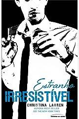 Estranho Irresistível (Cretino Irresistível Livro 2) eBook Kindle
