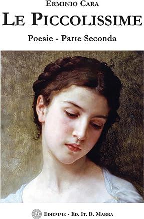 Le Piccolissime: Poesie - Parte Seconda