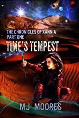 Time's Tempest: A Sci-fi/Fantasy Adventure (The Chronicles of Xannia Book 1) Kindle Edition