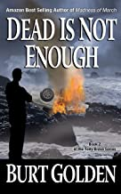 Dead Is Not Enough (A Tony Bravo Mystery Book 2)