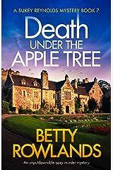 Death under the Apple Tree: An unputdownable cozy murder mystery (A Sukey Reynolds Mystery Book 7) Kindle Edition