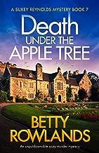 Death under the Apple Tree: An unputdownable cozy murder mystery (A Sukey Reynolds Mystery Book 7) (English Edition)