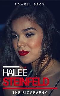 Hailee Steinfeld: The Biography
