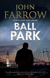 Ball Park (An Émile Cinq-Mars thriller Book 7)