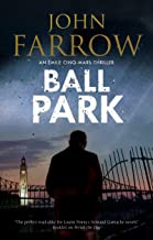 Ball Park (An Émile Cinq-Mars thriller Book 7)
