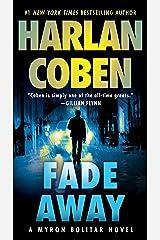 Fade Away: A Myron Bolitar Novel Kindle Edition